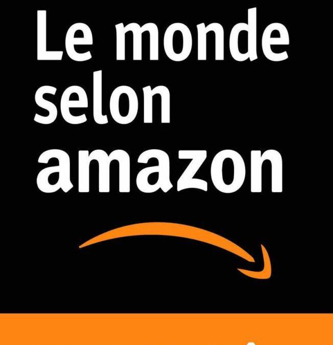 Le monde (inquiétant) selon Amazon