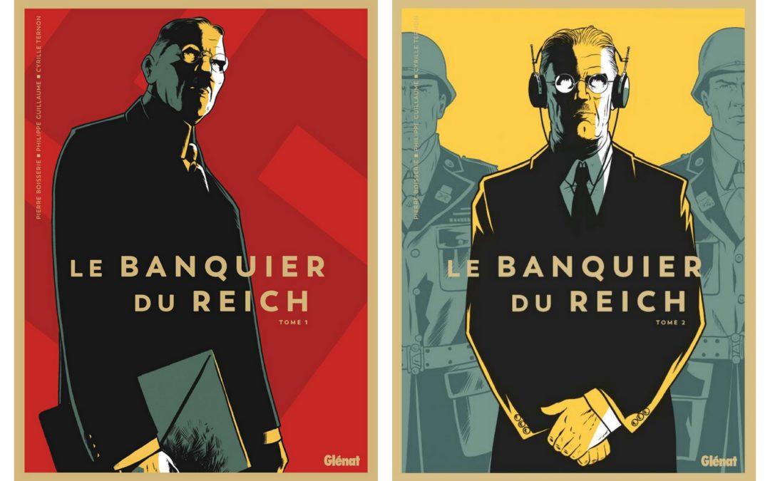 Le banquier du Reich en bande dessinée ? Une fresque historique de qualité